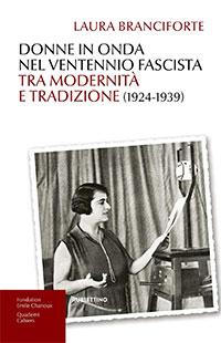 Donne in onda nel ventennio fascista tra modernità e tradizione