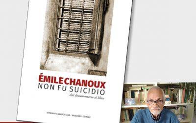 Présentation du volume «Émile Chanoux. Non fu suicidio»